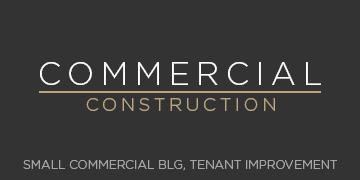 Commercial Construction - Small Commercial Bld., Tenant Improvements